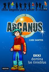 Ekki domina las tinieblas: Arcanus 3