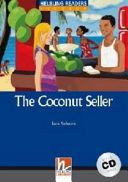 The Coconut Seller : [audio download available] ; [Level 5 (B1)]