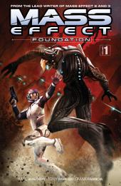 Mass Effect: Foundation: Volume 1