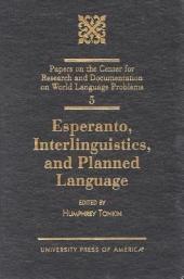 Esperanto, Interlinguistics, and Planned Language