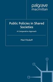 Public Policies in Shared Societies: A Comparative Approach