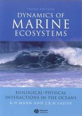 Dynamics of Marine Ecosystems: Biological-Physical Interactions in the Oceans, Edition 3