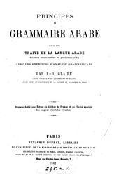 Principes de grammaire arabe, suivis d'un traité de la langue arabe