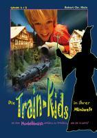 Die Train Kids in ihrer Miniwelt PDF