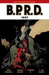 B.P.R.D. Volume 13: 1947: Volume 13