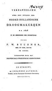 Verhandeling over den invloed der Noord-Hollandsche droogmakerijen na 1608 op de gezondheid der ingezetenen