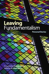 Leaving Fundamentalism Book PDF