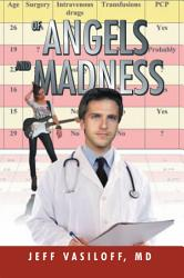 Of Angels And Madness Book PDF
