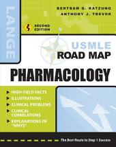 USMLE Road Map Pharmacology, Second Edition: Edition 2