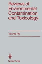 Reviews of Environmental Contamination and Toxicology: Continuation of Residue Reviews