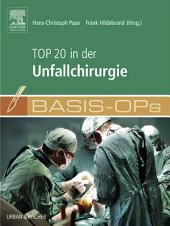 Basis OPs - Top 20 in der Unfallchirurgie