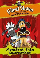 Fåret Shaun: Berättelser från bondgården 2 - Monstret från Sumpmossen