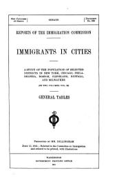 Immigrants in Cities: A Study of the Population of Selected Districts in New York, Chicago, Philadelphia, Boston, Cleveland, Buffalo, and Milwaukee, Volume 27