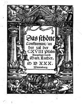 Das schöne Confitemini: an der Zal der CXVIII Psalm