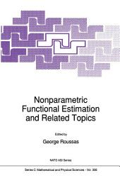 Nonparametric Functional Estimation and Related Topics