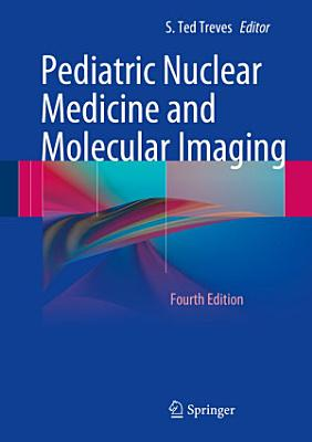 Pediatric Nuclear Medicine and Molecular Imaging PDF