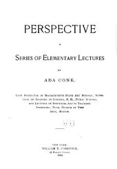 Perspective: A Series of Elementary Lectures