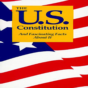 The U S  Constitution and Fascinating Facts about it