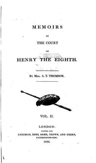 Memoirs of the court of Henry the eighth PDF