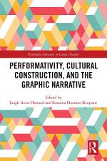 Performativity, Cultural Construction, and the Graphic Novel