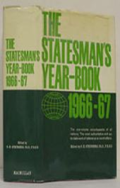 The Statesman's Year-Book 1966-67: The One-Volume ENCYCLOPAEDIA of all nations