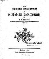 Kurze Klassifikation und Beschreibung der verschiedenen Gebirgsarten