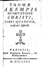 Thomæ a Kempis De Imitatione Christi libri quatuor versiculis distincti