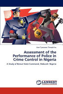 Assessment of the Performance of Police in Crime Control in Nigeria PDF