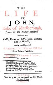 The Life of John, Duke of Marlborough, Prince of the Roman Empire: Volume 3