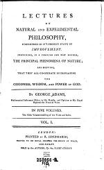 Lectures on Natural and Experimental Philosophy, Considered in It's Present State of Improvement