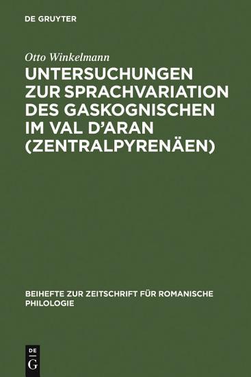 Untersuchungen zur Sprachvariation des Gaskognischen im Val d Aran  Zentralpyren  en  PDF