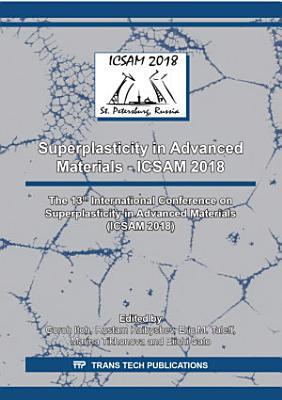 Superplasticity in Advanced Materials - ICSAM 2018