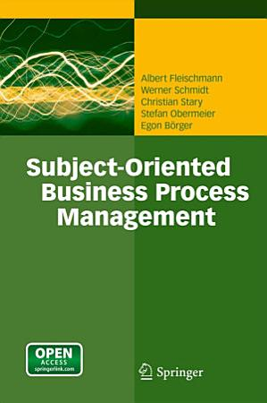 Subject Oriented Business Process Management PDF