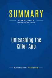 Summary: Unleashing the Killer App: Review and Analysis of Downes and Mui's Book