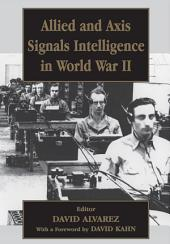 Allied and Axis Signals Intelligence in World War II