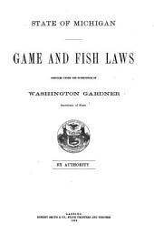 Game and Fish Laws and Laws Relative to Destruction of Noxious Animals