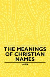 The Meanings of Christian Names