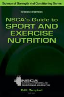 NSCA s Guide to Sport and Exercise Nutrition PDF