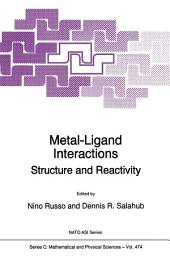 Metal-Ligand Interactions: Structure and Reactivity