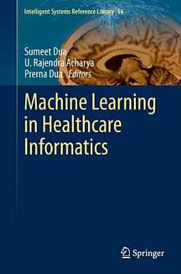 Machine Learning in Healthcare Informatics PDF