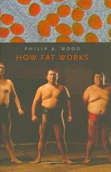 How Fat Works Book PDF