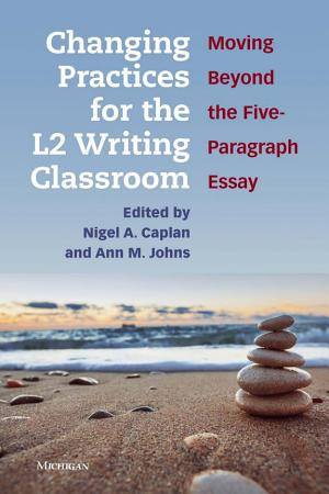 Changing Practices for the L2 Writing Classroom PDF