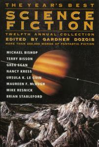 The Year s Best Science Fiction  Twelfth Annual Collection PDF
