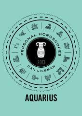 Aquarius: Personal Horoscopes 2013