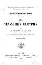 Éléments de droit maritime appliqué: les transports maritimes