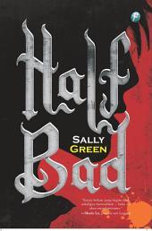 Half Bad: Trilogi Half Bad