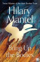 Bring Up the Bodies  The Wolf Hall Trilogy  Book 2  PDF