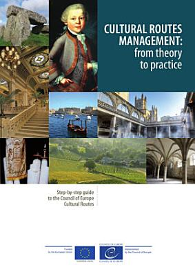 Cultural routes management  from theory to practice