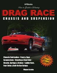 How To Build A Winning Drag Race Chassis And Suspensionhp1462 Book PDF