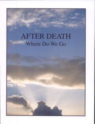 After Death Where Do We Go Book PDF